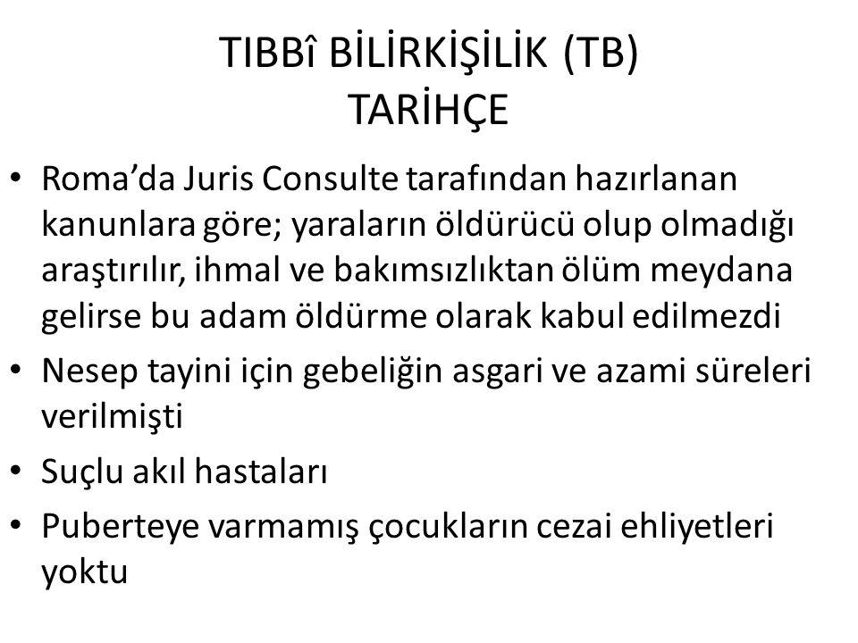 TIBBî BİLİRKİŞİLİK (TB) TARİHÇE