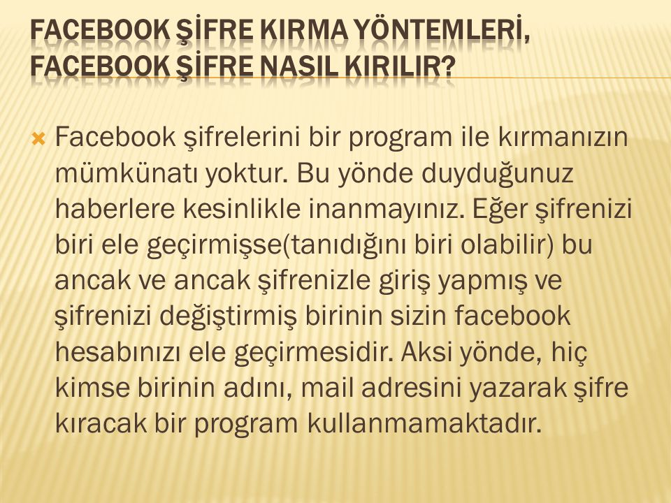 Facebook Şİfre KIrma Yöntemlerİ, Facebook Şİfre NasIl KIrIlIr