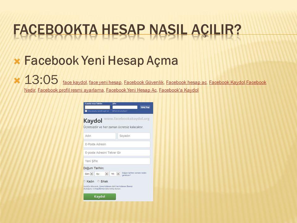 Facebookta hesap nasIl AçILIR