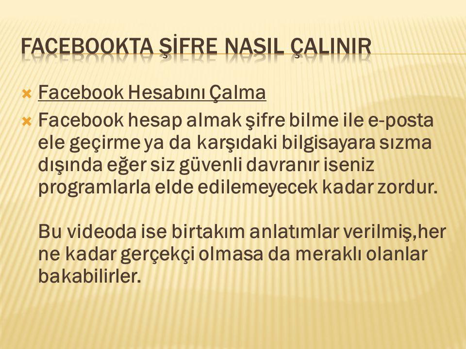 Facebookta ŞİFRE NASIL ÇALINIR
