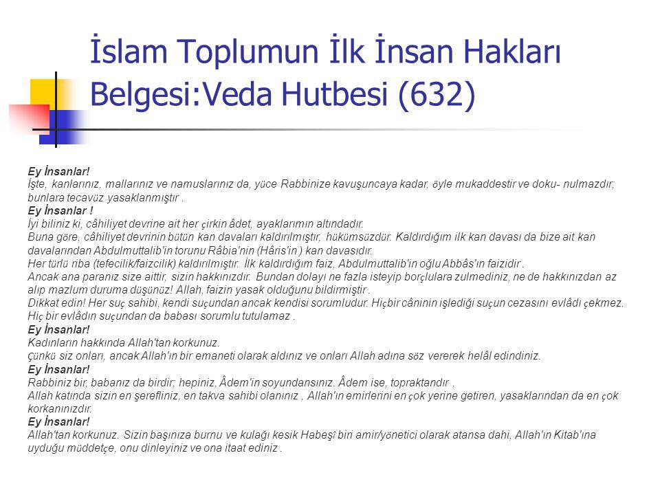 İslam Toplumun İlk İnsan Hakları Belgesi:Veda Hutbesi (632)