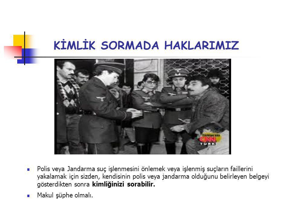 KİMLİK SORMADA HAKLARIMIZ