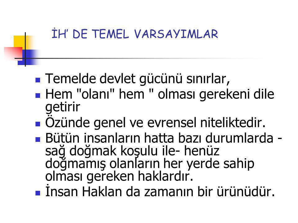 İH' DE TEMEL VARSAYIMLAR