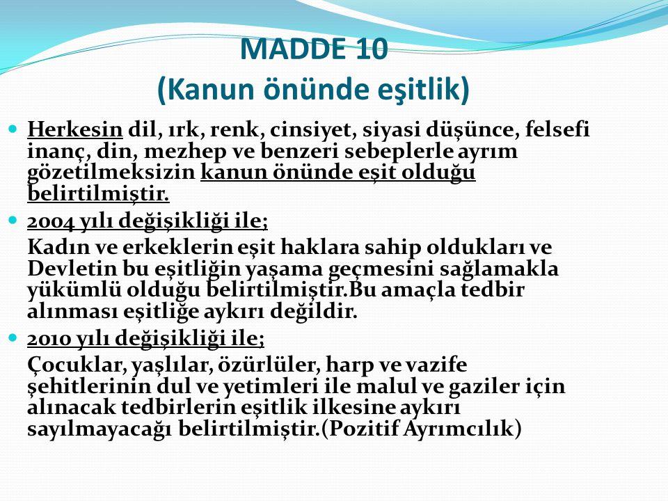 MADDE 10 (Kanun önünde eşitlik)