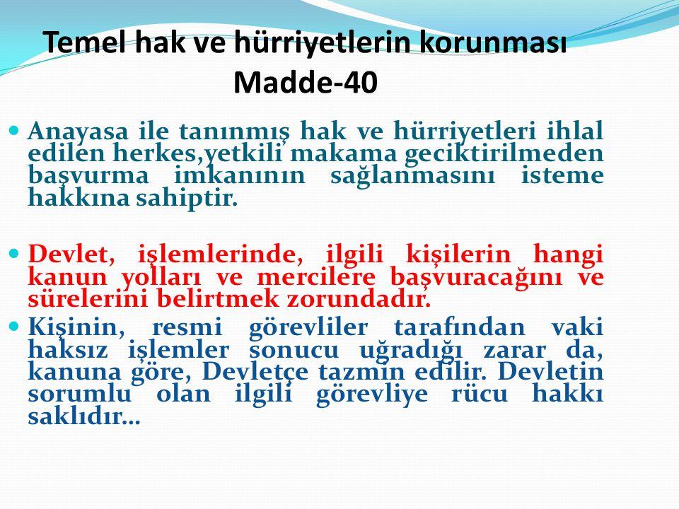 Temel hak ve hürriyetlerin korunması Madde-40