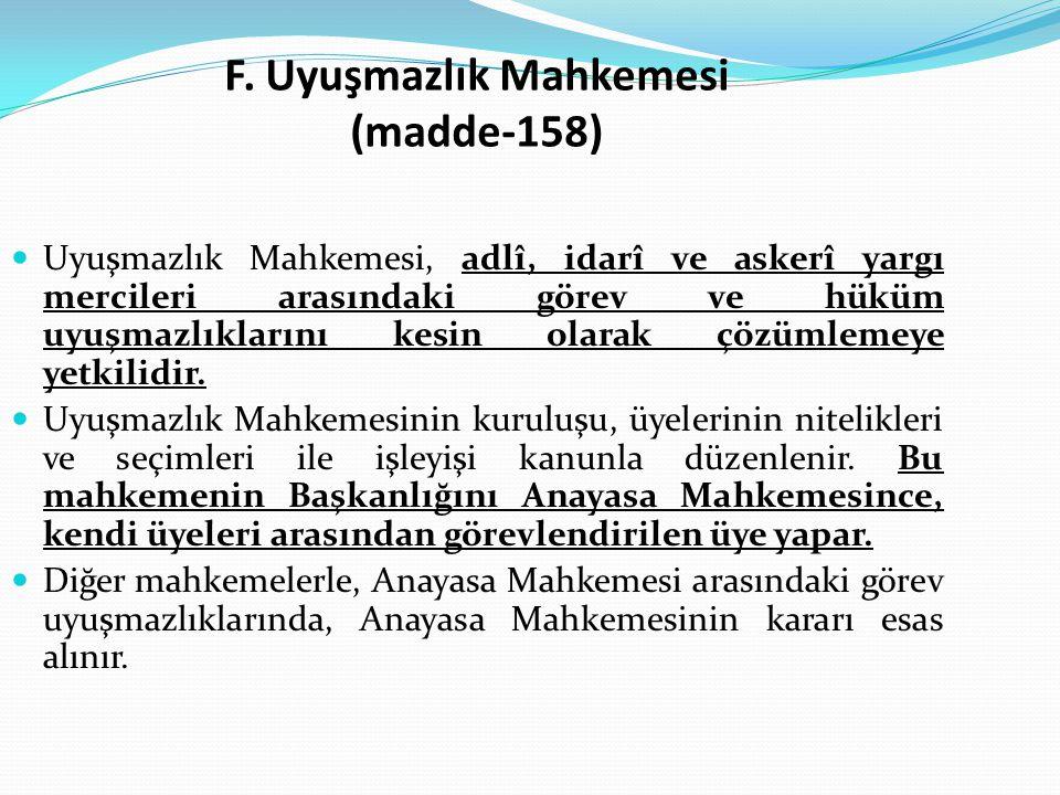 F. Uyuşmazlık Mahkemesi (madde-158)