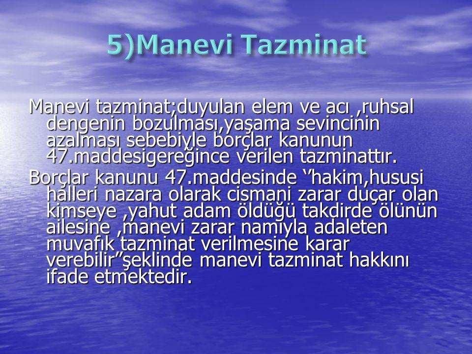 5)Manevi Tazminat