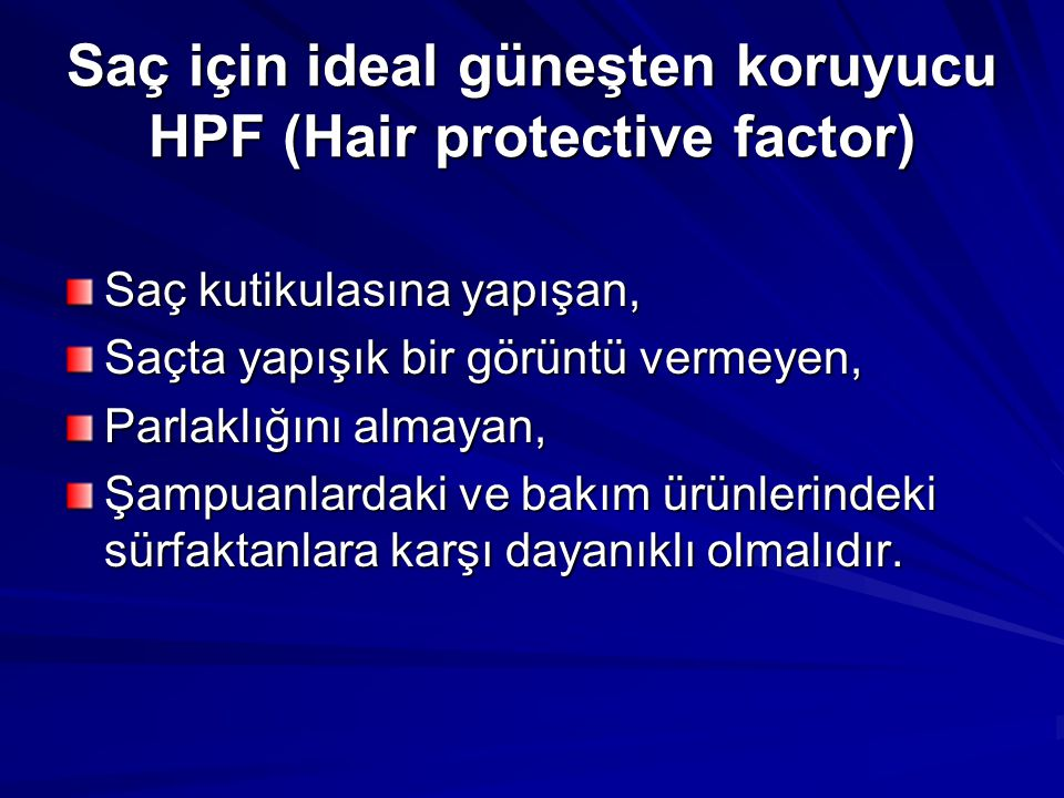 Saç için ideal güneşten koruyucu HPF (Hair protective factor)