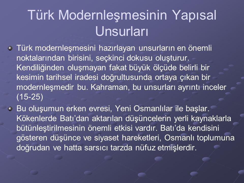 Türk Modernleşmesinin Yapısal Unsurları