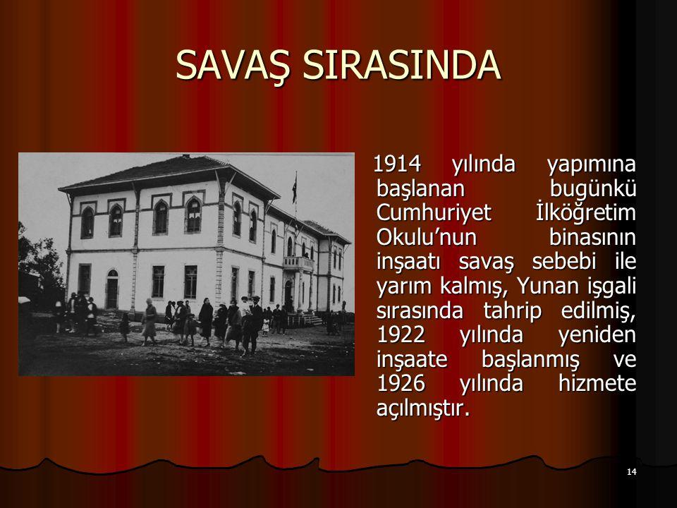 SAVAŞ SIRASINDA