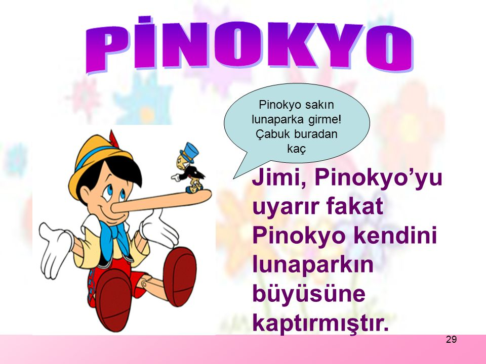 Pinokyo sakın lunaparka girme!