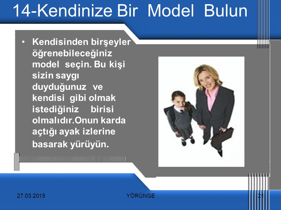 14-Kendinize Bir Model Bulun