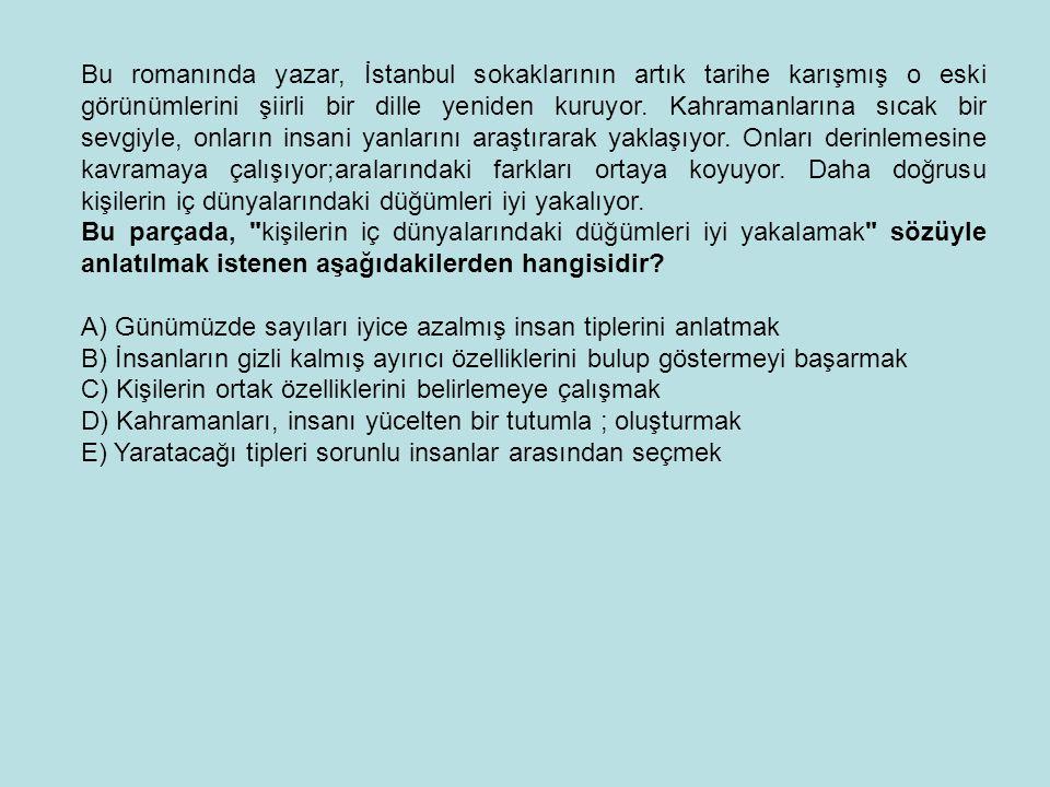 Bu romanında yazar, İstanbul sokaklarının artık tarihe karışmış o eski görünümlerini şiirli bir dille yeniden kuruyor. Kahramanlarına sıcak bir sevgiyle, onların insani yanlarını araştırarak yaklaşıyor. Onları derinlemesine kavramaya çalışıyor;aralarındaki farkları ortaya koyuyor. Daha doğrusu kişilerin iç dünyalarındaki düğümleri iyi yakalıyor.