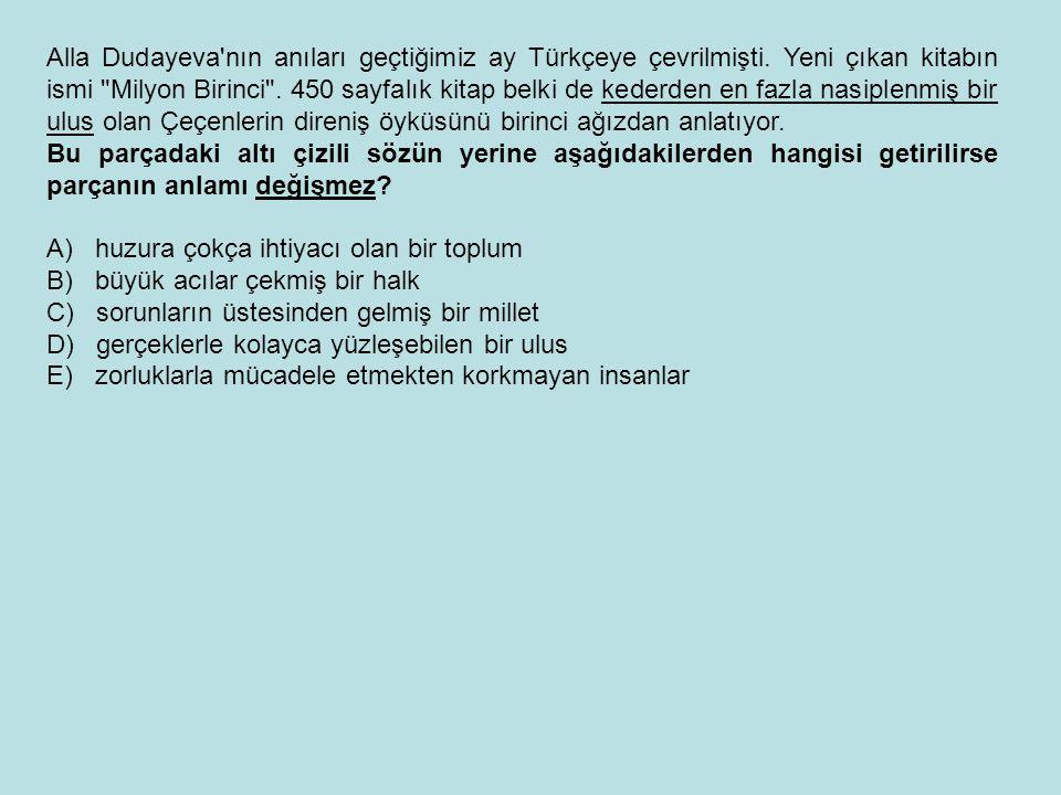 Alla Dudayeva nın anıları geçtiğimiz ay Türkçeye çevrilmişti