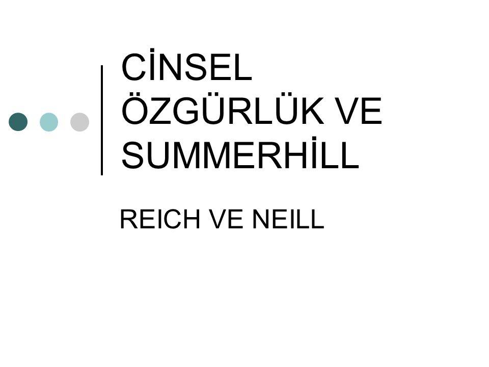 CİNSEL ÖZGÜRLÜK VE SUMMERHİLL