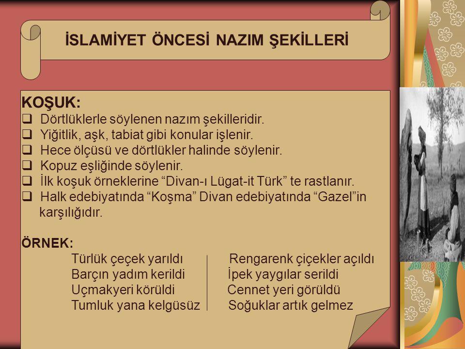 İSLAMİYET ÖNCESİ NAZIM ŞEKİLLERİ