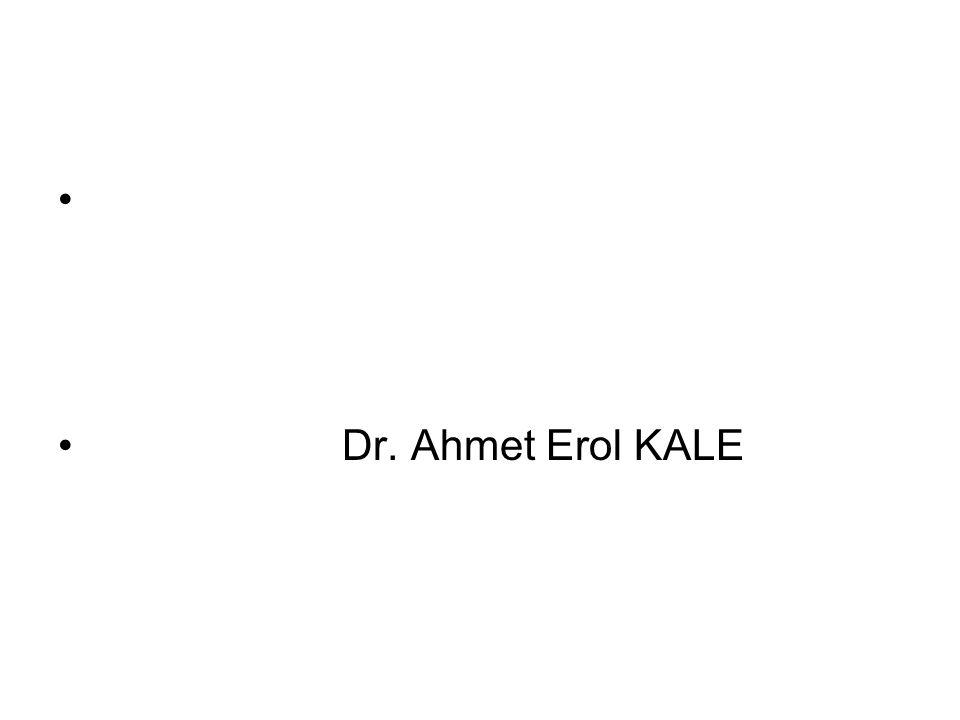 Dr. Ahmet Erol KALE