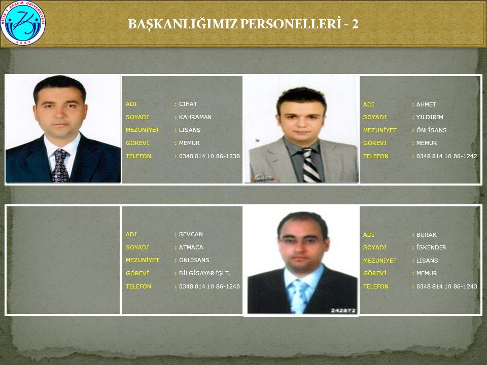 BAŞKANLIĞIMIZ PERSONELLERİ - 2