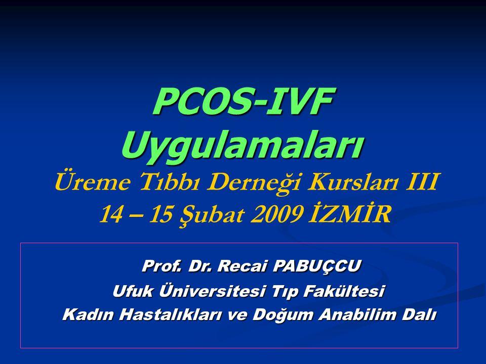 PCOS-IVF Uygulamaları