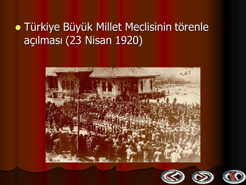 Türkiye Büyük Millet Meclisinin törenle açılması (23 Nisan 1920)