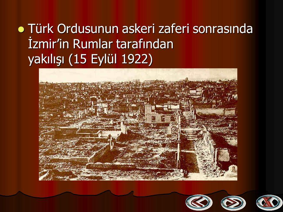 Türk Ordusunun askeri zaferi sonrasında İzmir'in Rumlar tarafından yakılışı (15 Eylül 1922)