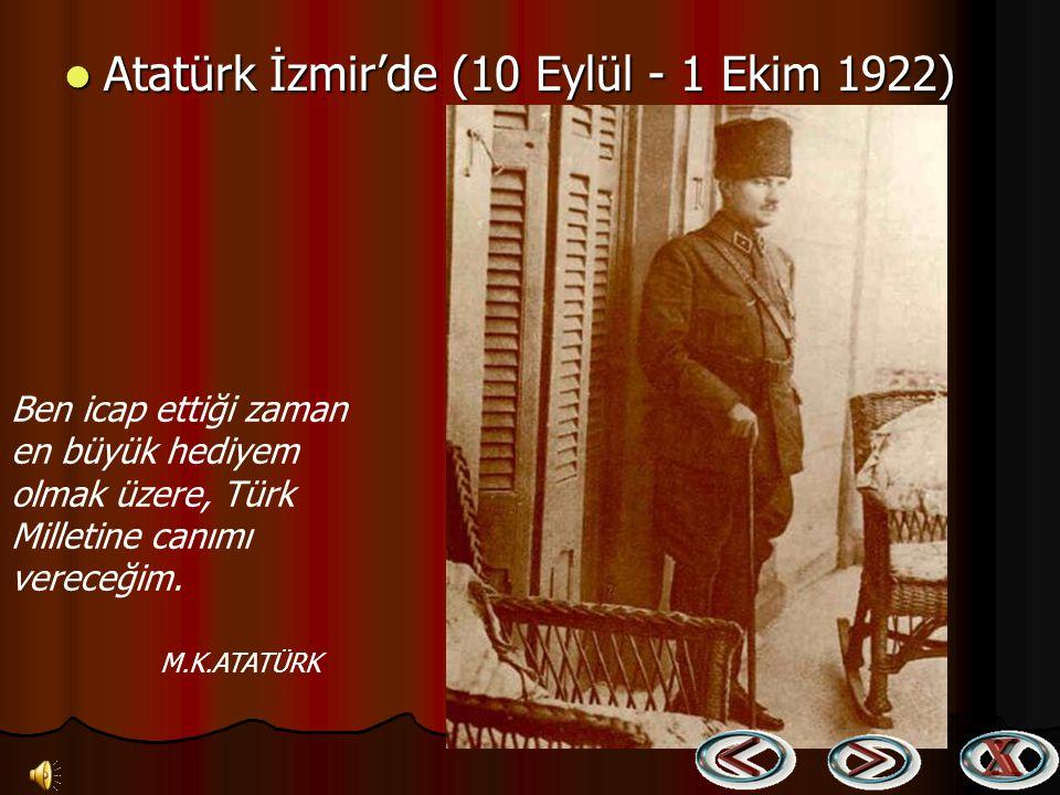 Atatürk İzmir'de (10 Eylül - 1 Ekim 1922)