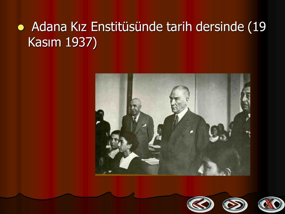 Adana Kız Enstitüsünde tarih dersinde (19 Kasım 1937)
