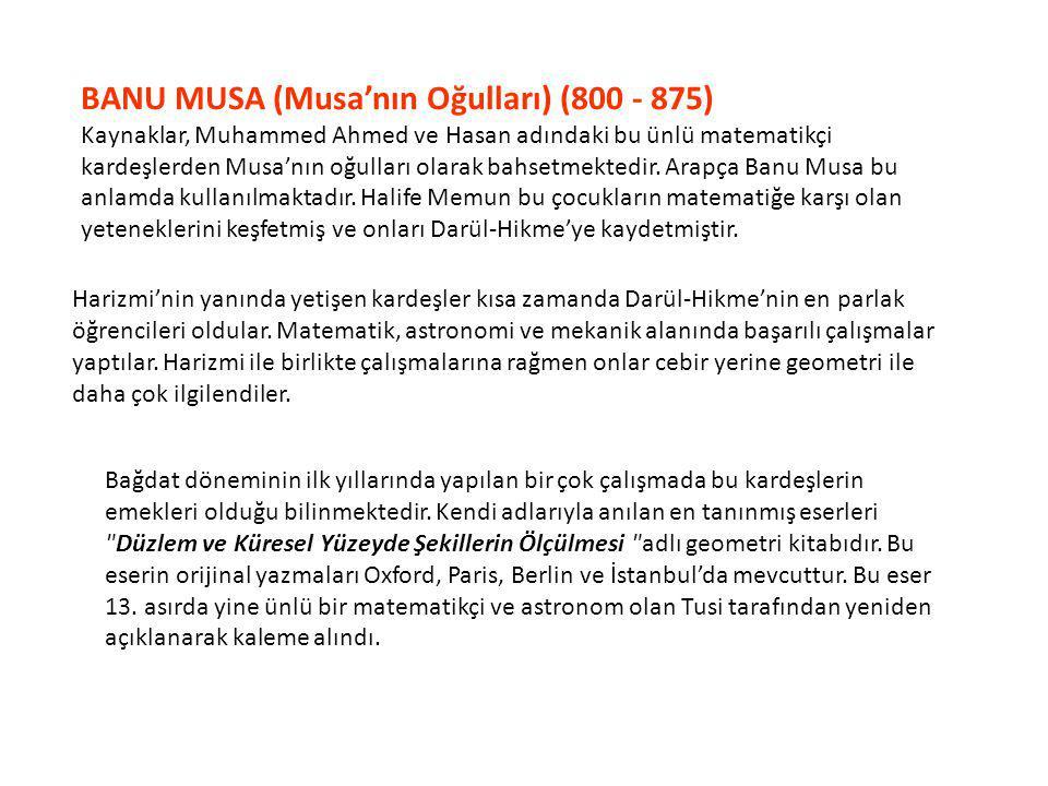 BANU MUSA (Musa'nın Oğulları) (800 - 875)