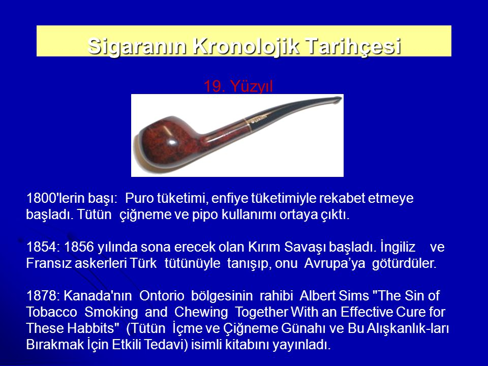Sigaranın Kronolojik Tarihçesi