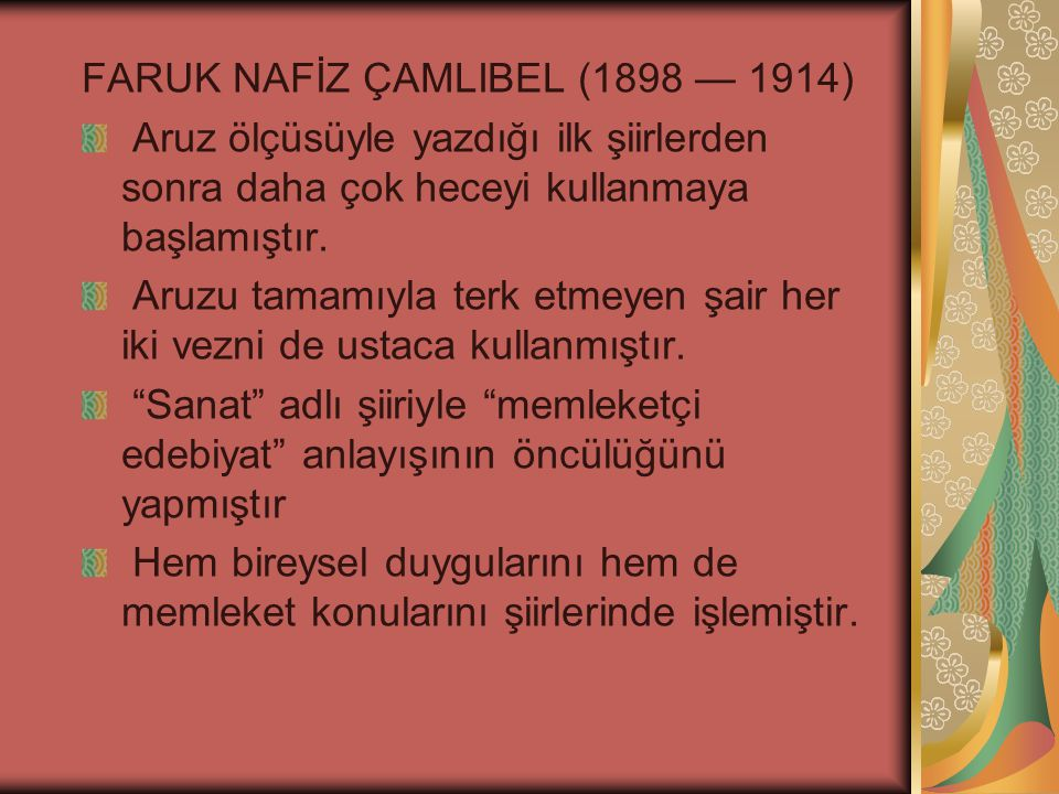 FARUK NAFİZ ÇAMLIBEL (1898 — 1914)
