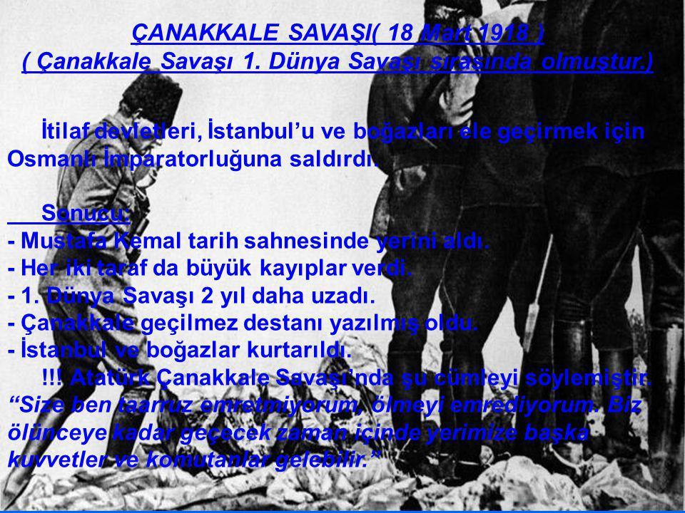 ÇANAKKALE SAVAŞI( 18 Mart 1918 ) ( Çanakkale Savaşı 1