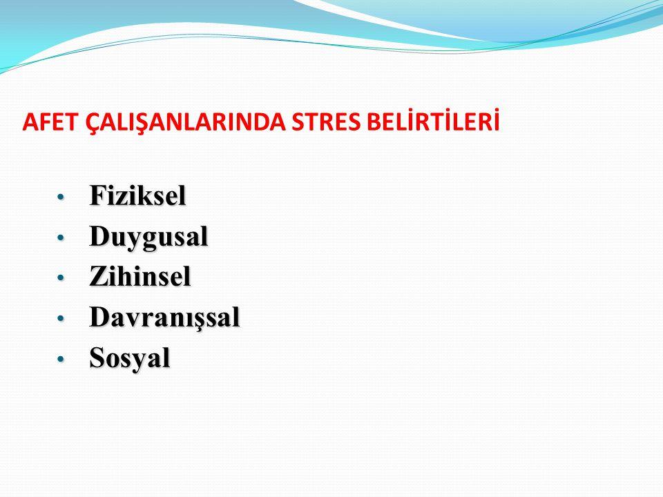 AFET ÇALIŞANLARINDA STRES BELİRTİLERİ