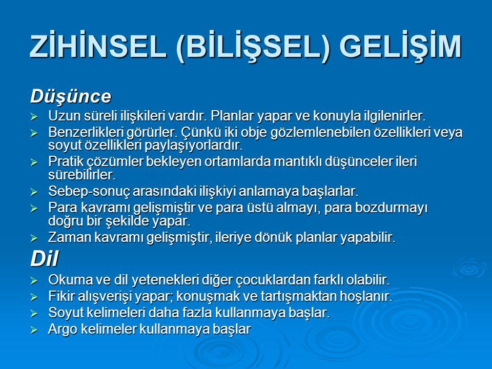 ZİHİNSEL (BİLİŞSEL) GELİŞİM
