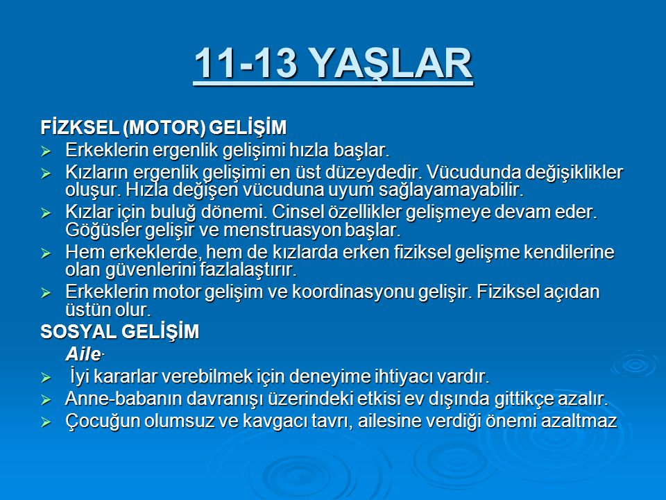 11-13 YAŞLAR FİZKSEL (MOTOR) GELİŞİM