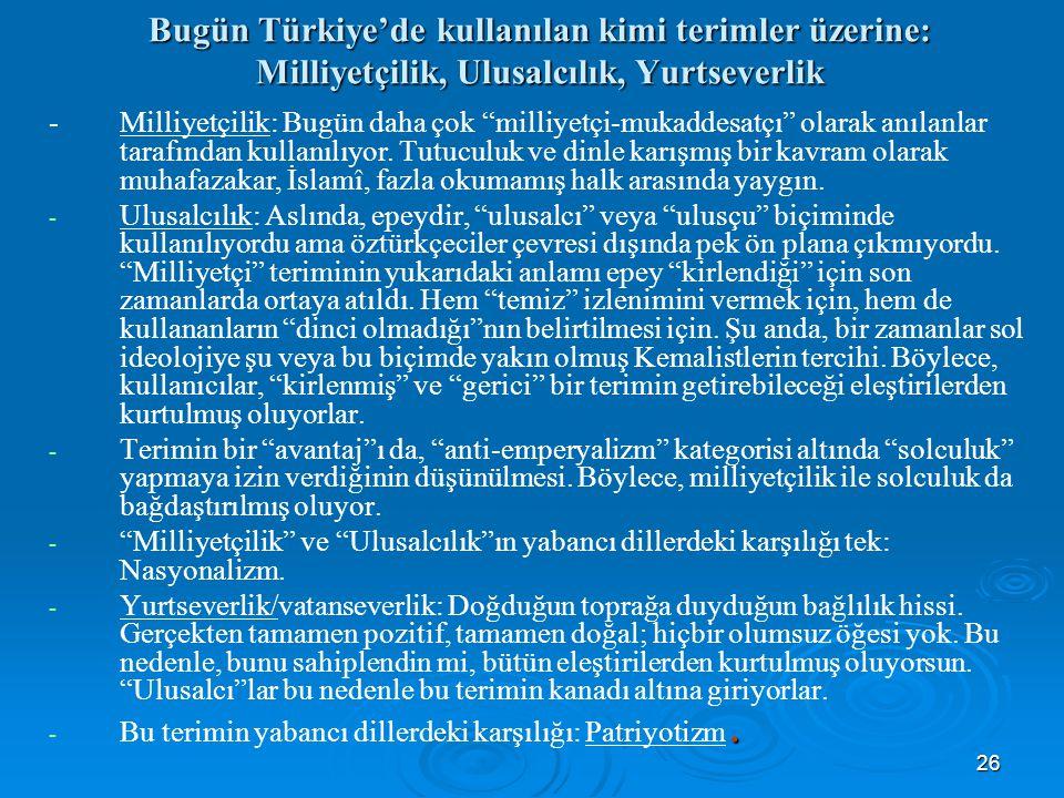 Bugün Türkiye'de kullanılan kimi terimler üzerine: Milliyetçilik, Ulusalcılık, Yurtseverlik