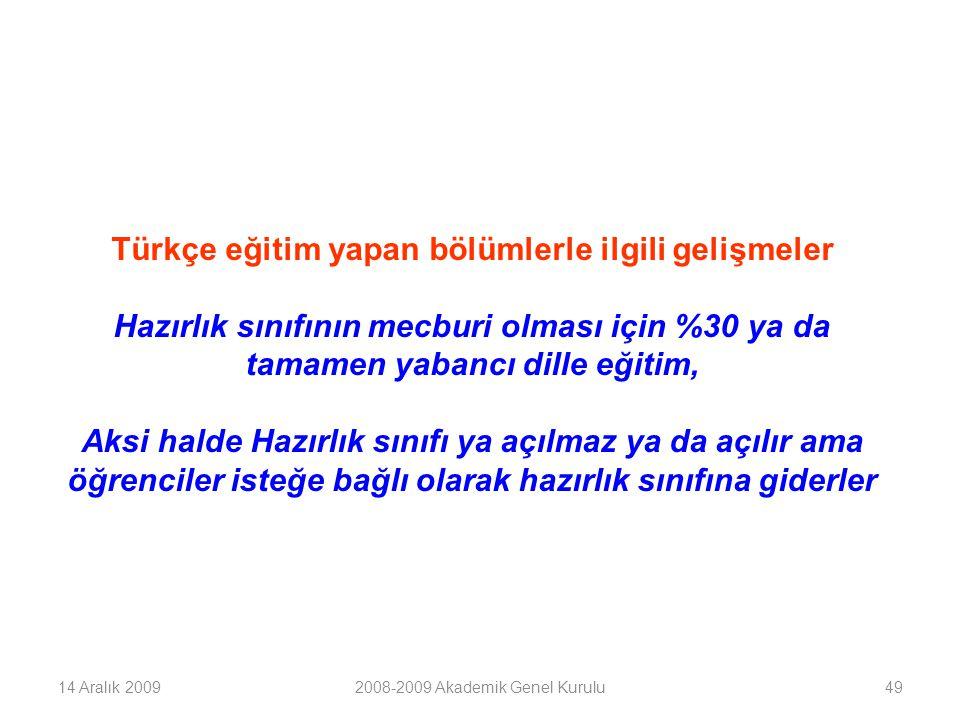 Türkçe eğitim yapan bölümlerle ilgili gelişmeler