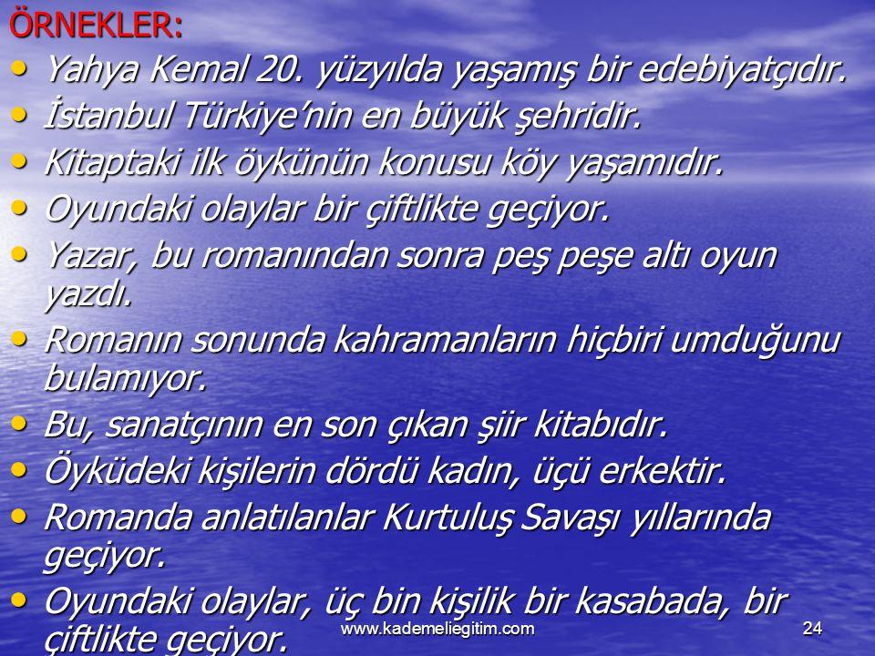 Yahya Kemal 20. yüzyılda yaşamış bir edebiyatçıdır.