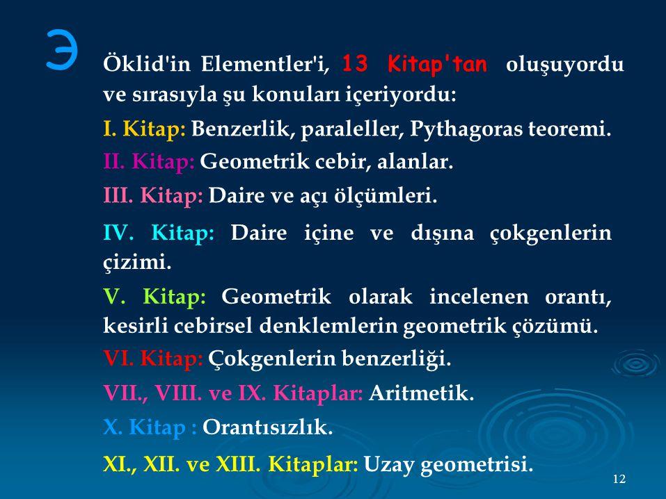 Э Öklid in Elementler i, 13 Kitap tan oluşuyordu