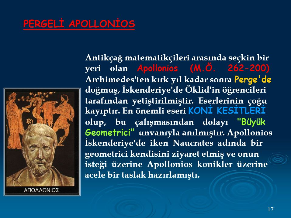 PERGELİ APOLLONİOS Antikçağ matematikçileri arasında seçkin bir