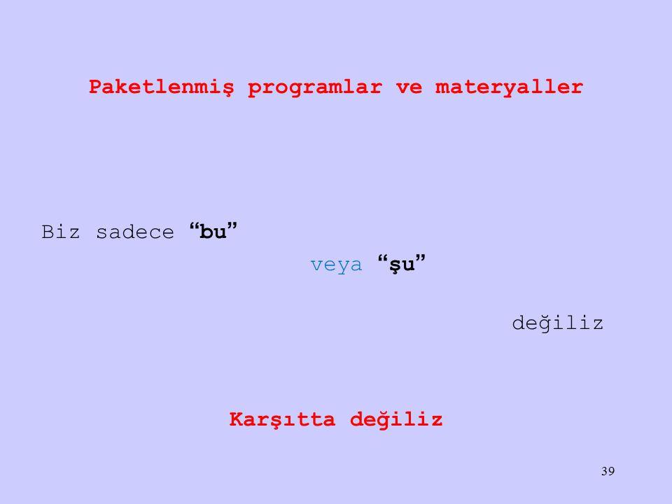 Paketlenmiş programlar ve materyaller