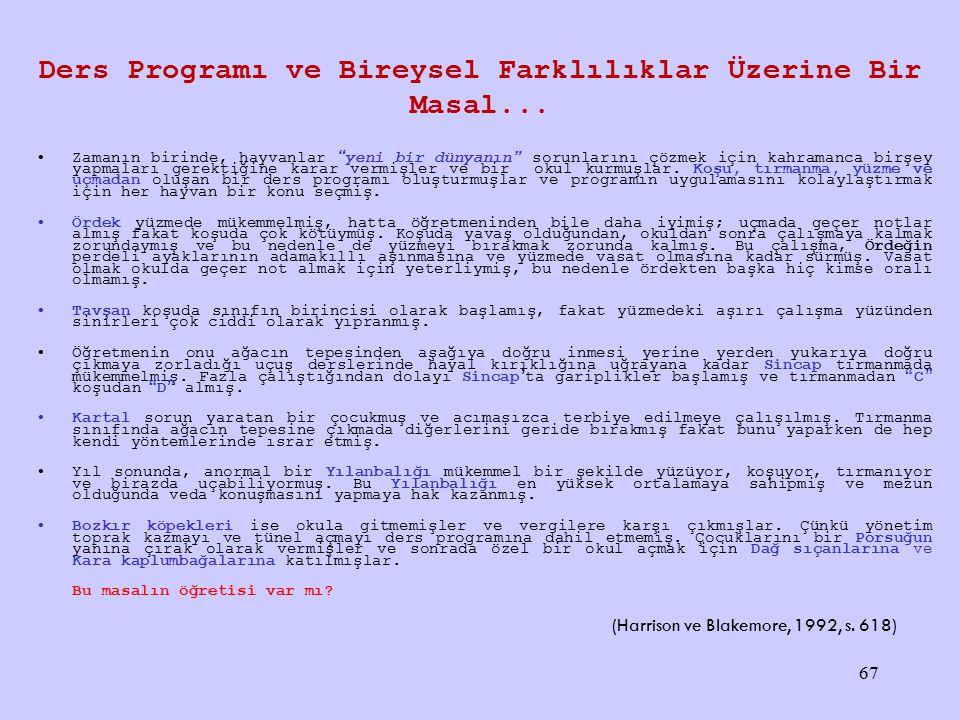 Ders Programı ve Bireysel Farklılıklar Üzerine Bir Masal...