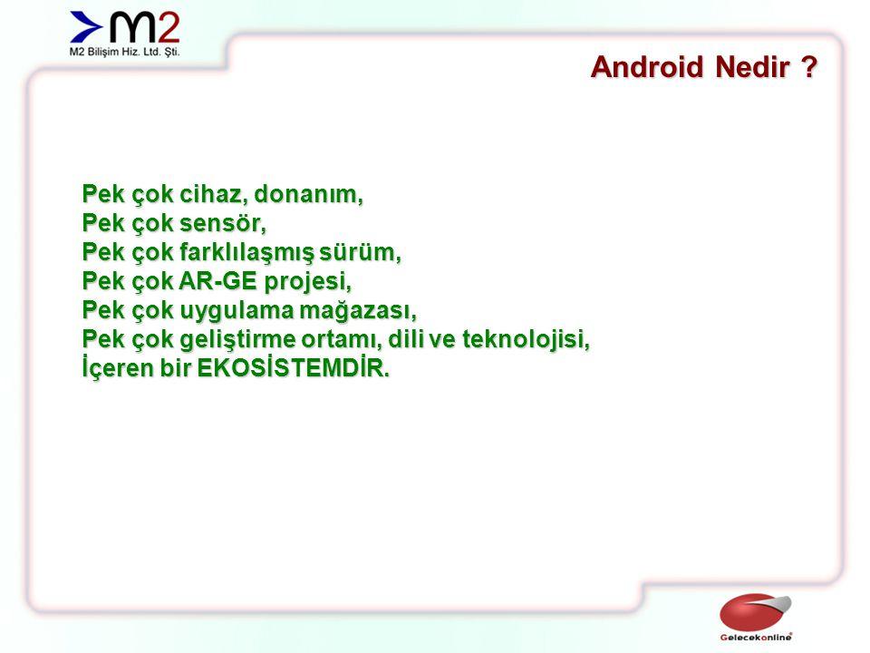 Android Nedir Pek çok cihaz, donanım, Pek çok sensör,