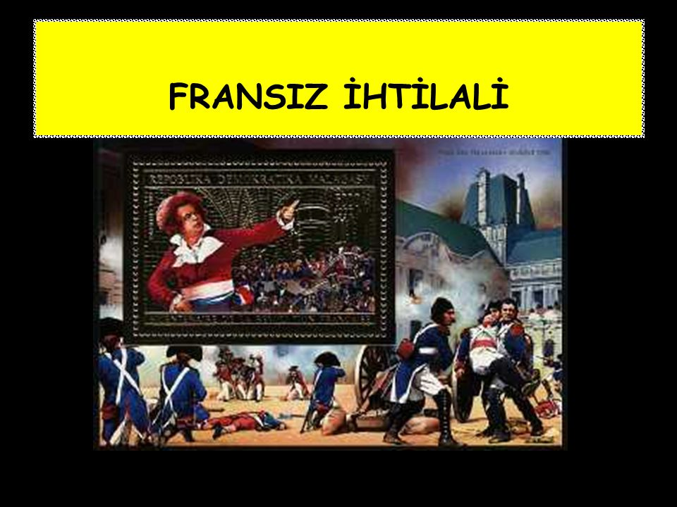 FRANSIZ İHTİLALİ FRANSIZ İHTİLALİ