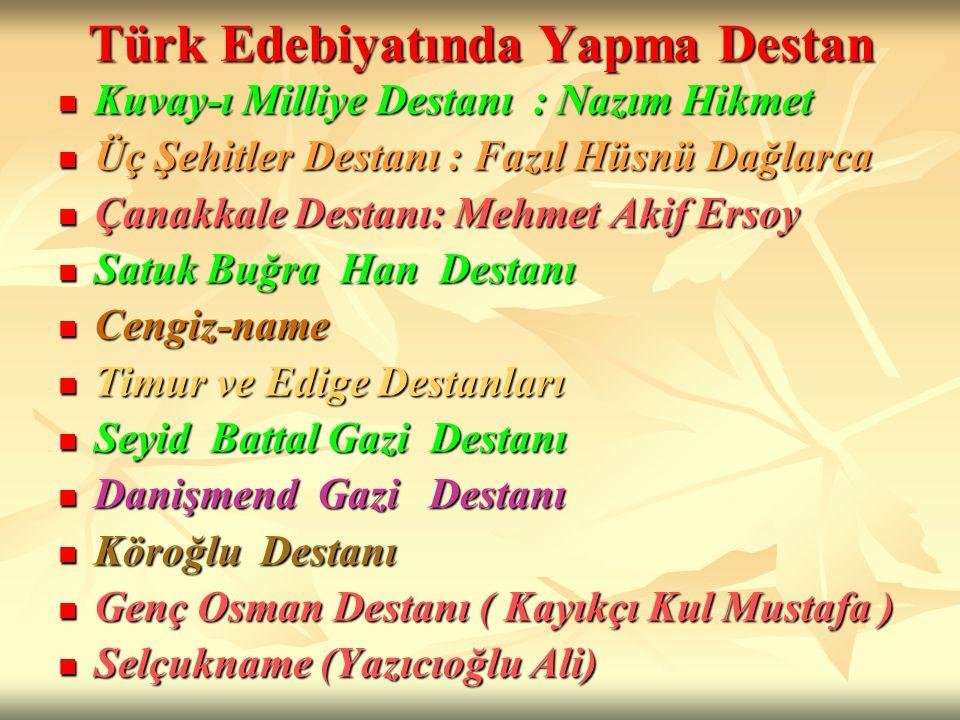 Türk Edebiyatında Yapma Destan