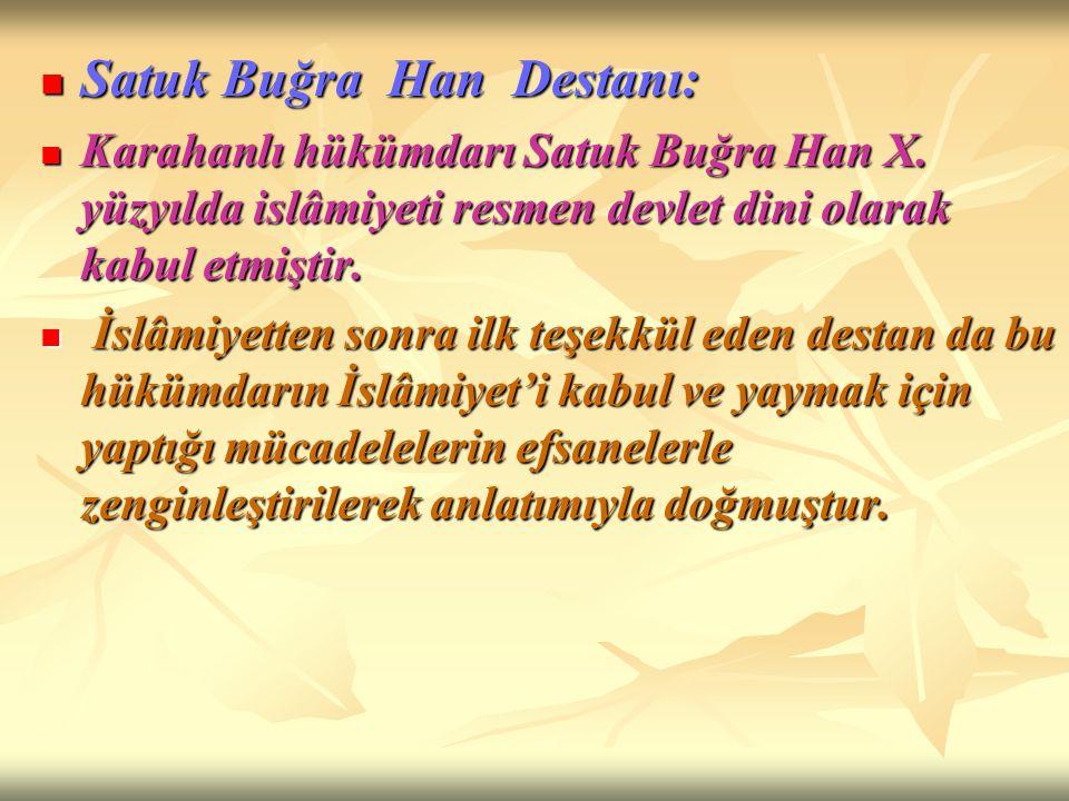 Satuk Buğra Han Destanı: