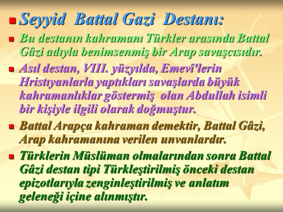 Seyyid Battal Gazi Destanı: