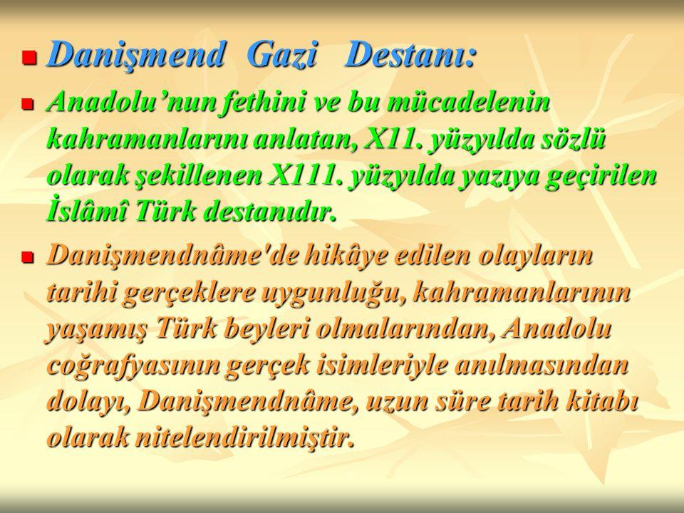 Danişmend Gazi Destanı: