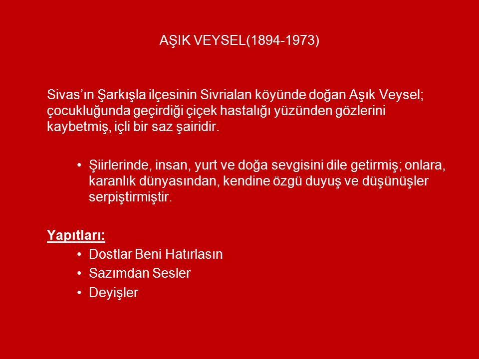 AŞIK VEYSEL(1894-1973)