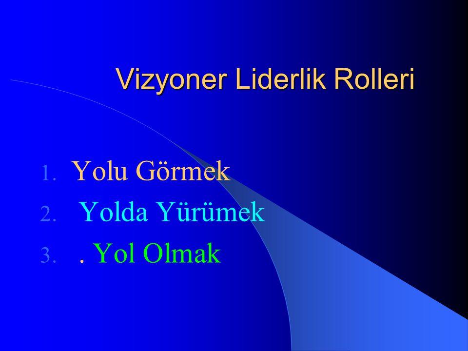 Vizyoner Liderlik Rolleri