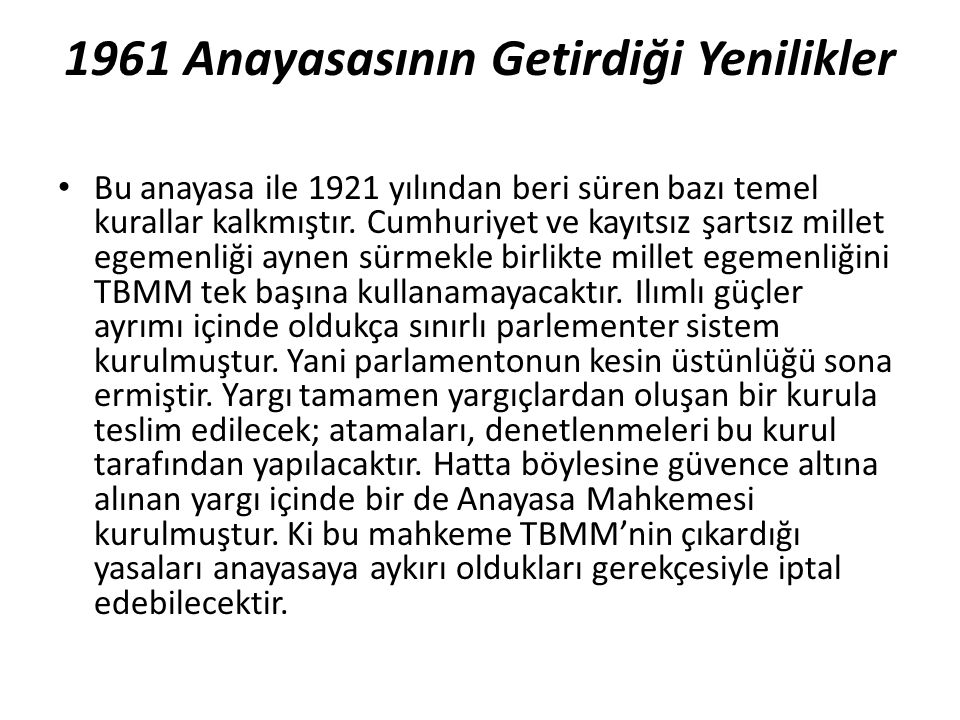 1961 Anayasasının Getirdiği Yenilikler